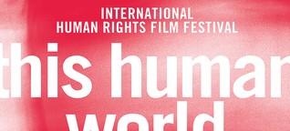 """Das """"This Human World""""-Festival: Geschichten über Menschen und Menschenrechte"""