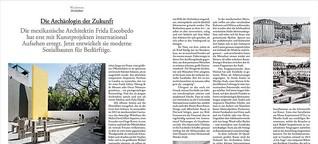 Architektin Frida Escobedo: Die Archäologin der Zukunft / F.A.Z Quarterly