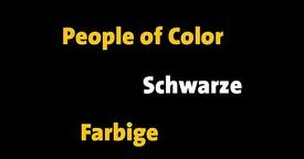 Schwarze, Farbige, PoC...?