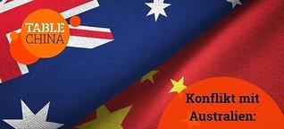 Chinas Konflikt mit Australien: Vorgeschmack für die EU * China.Table