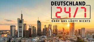 Folge 4 Deutschland 24/7 - Ohne uns läuft nichts!