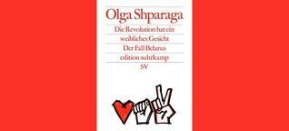 """Olga Shparagas """"Die Revolution hat ein weibliches Gesicht"""": In Vielfalt vereint"""