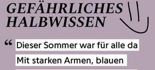 GEFÄHRLICHES HALBWISSEN 006: TAUSEND JAHRE SOMMER