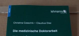 """""""Die medizinische Doktorarbeit"""" – neue Auflage"""