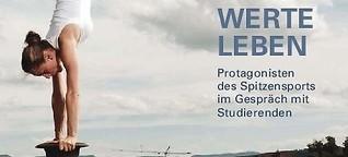 WERTE LEBEN – Protagonisten des Spitzensports im Gespräch mit Studierenden